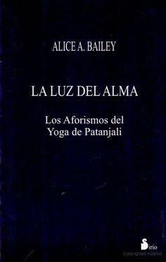 https://flic.kr/p/DkjNiH   La Luz Del Alma. Los Aforismos - Patanjali