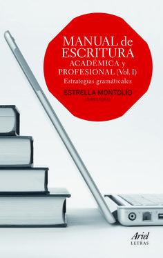 Estrella Montolío,  Manual práctico de escritura académica