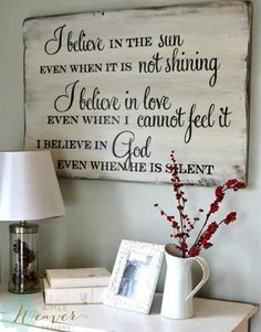 35 ideas for barn wood signs faith I Believe In Love, Diy Signs, Sign Quotes, Qoutes, Sign Sayings, Home Sayings, Quotations, Faith Sayings, God Is Good