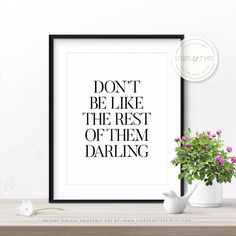 Don't Be Like The Rest Of Them Darling, Printable Wall Art, Fashion Beauty Quotes, Coco Chanel Quotes, Home Decor, Digital Print Design PDF by StarsAndType on Etsy