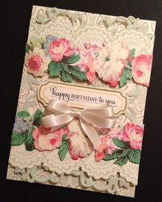 This birthday card is loaded with lots of floral lacy goodness!