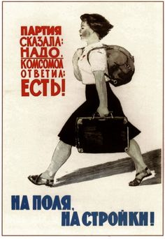 Long Live Labour. When the Party says do it, the Komsomol obeys. Soviet poster…