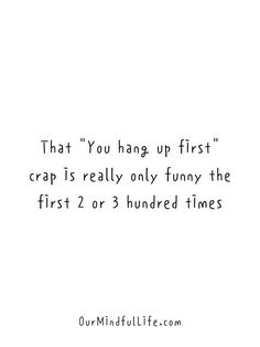 """That, """"You hang up first,"""" No, You hang up first"""" crap is really only funny the first two or three hundred times. Sweet Romantic Messages, Cute Messages For Him, Long Distance Relationship Quotes, Relationship Texts, Distance Relationships, Family Love Quotes, Dream About Me, Drinking Quotes, Morning Quotes"""
