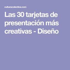 Las 30 tarjetas de presentación más creativas - Diseño