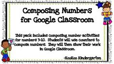 Are you working on composing numbers with your students?  Are you eager to try Google Classroom, but want students to still use math manipulatives in their learning?  This is the activity for you!  Students use counters to compose numbers 3-10 and show their work in Google Classroom.