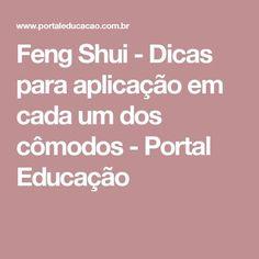 Feng Shui - Dicas para aplicação em cada um dos cômodos - Portal Educação