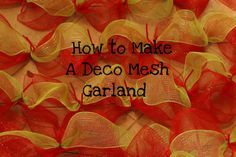 How To Make a Deco Mesh Garland out of a roll of mesh, pipe cleaners and wire from Hobby Lobby