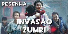 Resenha do Filme: Invasão Zumbi
