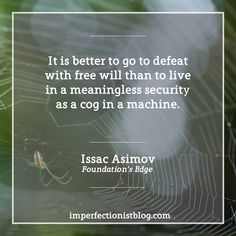 Isaac Asimov, born sometime around this day in 1919, on not being a cog in a machine. He doesn't know the exact date he was born.