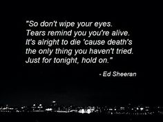 Even my dad does sometimes - Ed Sheeran Song Lyric Quotes, Music Lyrics, Music Quotes, Beautiful Lyrics, Beautiful Words, Lyrics To Live By, Soundtrack To My Life, Sing To Me, Old Quotes