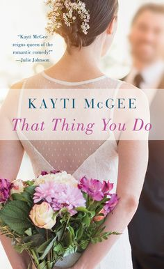 That Thing You Do: A Novel | Kayti McGee | Macmillan