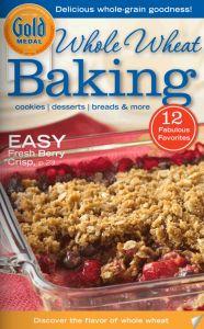 Free Whole Wheat Baking Recipe Book
