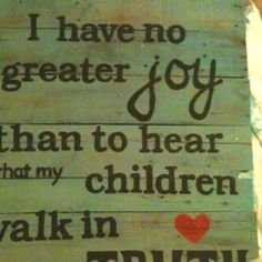 One of my favorite verses, my prayer for my kids