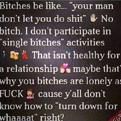 Relationship advice. Bad language but so true! And none of my single friends (even some married ones) don't get why I won't go out. You should enjoy time with your man not look forward to get away from him. Include him!