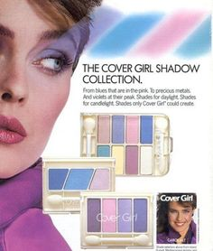 This Cover Girl advertisement reflects the make up style of the time. Bright, neon eyeshadow excessively applied was another major fashion trend of the Make up was one of the many things that was over the top during the materialistic decade. 1980s Makeup, Vintage Makeup Ads, Retro Makeup, Vintage Beauty, Vintage Ads, Retro Ads, Covergirl Makeup, Girl Shadow, Eye Shadow