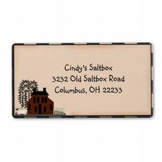 Primitive Saltbox Country Label Easily customize with your info.
