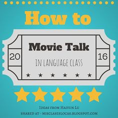 This past weekend at CI:Comprehensible Iowa Conference I went to a really great session on Movie Talk, from Haiyun Lu ( & High School Spanish, Spanish Teacher, Spanish Classroom, Elementary Spanish, French Classroom, Spanish Lesson Plans, Spanish Lessons, Teaching French, Songs