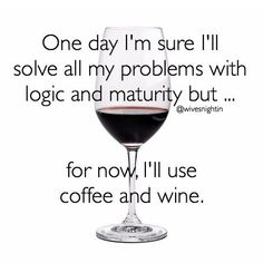 New Humor Wednesday Quotes Funny Ideas Wine Wednesday, Wednesday Humor, Wine Jokes, Wine Meme, Coffee Humor, Coffee Quotes, Happy Wine, Quotes To Live By, Life Quotes