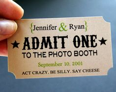 10 Personalized Photo Booth Tags . ADMIT ONE Ticket Prop for Wedding or Party Photo Booth in White or Kraft Cardstock . 2 x 3.5. $6.00, via Etsy.