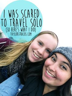 I Was Scared to Travel Solo Pin www.taylorstracks.com