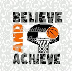 Basketball SVG Ball and Hoop Quote for Silhouette or other craft cutters (.svg/.dxf/.eps)