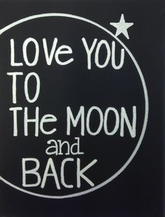 Love you to the moon and back | Quotes on canvas | Kizquotes