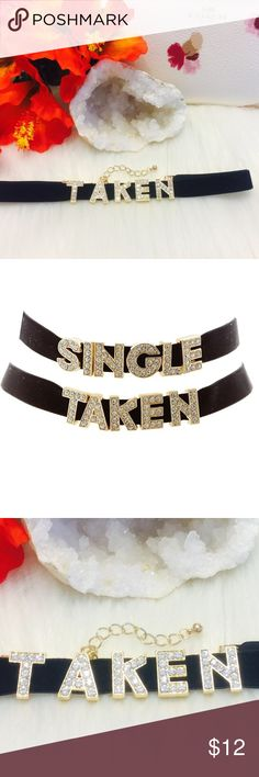 "⚡️⚡️🆕 ""TAKEN"" Rhinestone Bling Velvet Choker Single Or Taken? Brand New Boutique Item In Packaging And Mesh Bag. Goldtone Boxed Lettering With Rhinestones. Soft Black Velvet Choker With Lobster Clasp And Extender. One Size Fits Most. Boutique Jewelry Necklaces"