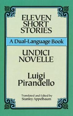 """Luigi Pirandello was the 1934 winner of the Nobel Prize in Literature """"for his bold and ingenious revival of dramatic and scenic art."""""""