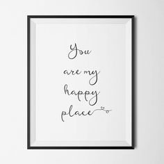 POWERFUL Gift for Valentine's Day! http://etsy.me/2iUClTO Tell your loved one she/he's your happy place! Click the link in my bio for MORE. #Etsy #Etsyshop #WallArt #HomeDecor #Printable #Quote #Inspirational #Motivational #EtsyFinds #EtsyForAll #Stampe #Prints #Decor #EtsyHunter #etsyseller #art #black #instalove #instalike #love #valentines #love #valentine #giftideas
