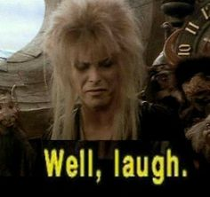 Labyrinth, one of my all time fav movies!!!