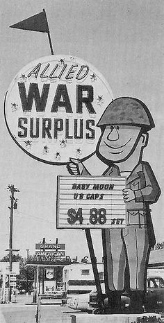 Old Army Surplus Store Sign for Allied War Surplus, Salt Lake City - It was across the street from Fashion Place mall in Murray . Old Neon Signs, Vintage Neon Signs, Old Signs, Advertising Signs, Vintage Advertisements, Vintage Ads, Vintage Photos, Vintage Stuff, Salt Lake City Utah