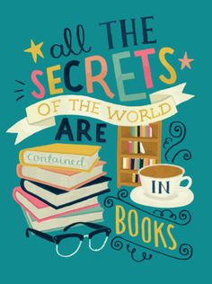 This is a listing for an print that reads the Lemony Snicket quote All the secrets of the world are contained in books in hand lettering. I Love Books, Books To Read, My Books, Quote Books, Library Quotes, Bookworm Quotes, Library Posters, Reading Quotes, I Love Reading