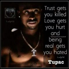 Some of the truest words he ever spoke!