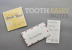 DIY Printable Tooth Fairy Notes.  These are awesome! I used the envelope from the tooth fairy and cut the blue part off the other envelope and wrote a note on that.  It came out so cute!