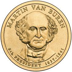 US Coin  - Martin Van Buren 8th US President 1837-1841