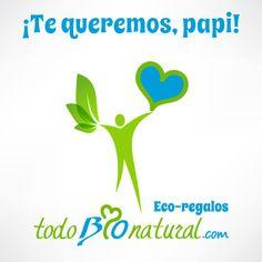 En todoBIOnatural.com, puedes encontrar los mejores eco-regalos para el Día del Padre!!!