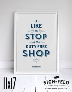 Duty Free Shop 11x17  Seinfeld Quote Print  Vintage by Signfeld, $20.00