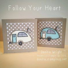 """I really love the """"You're Sublime"""" stampset. These little caravans are soooo adorable! Made by Denita Wright Independent Stampin' Up! Demonstrator Australia"""