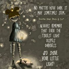Shine your little light! ~ Princess Sassy Pants & Co Sassy Quotes, Cute Quotes, Great Quotes, Inspirational Quotes, Motivational, Funny Sayings, Sassy Sayings, Uplifting Quotes, Awesome Quotes
