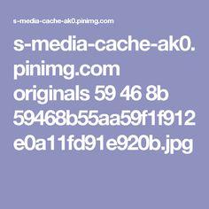 s-media-cache-ak0.pinimg.com originals 59 46 8b 59468b55aa59f1f912e0a11fd91e920b.jpg
