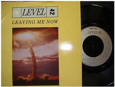 At £4.20  http://www.ebay.co.uk/itm/Level-42-Leaving-Me-Now-Polydor-Records-7-Single-POSP-776-1985-/261091330766