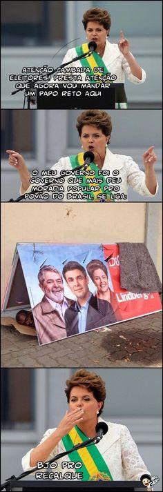 Atenção que a Dilma Bolada vai falar: