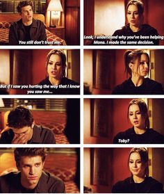 Spoby. He actually started tearing up! and that's when I knew Toby really did love her. He was trying to protect her. Faith in humanity definetly restored!