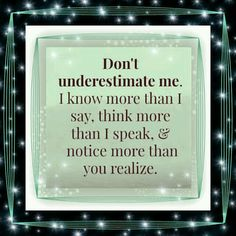Never underestimate me Chic!!