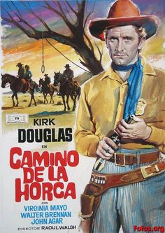 ALONG THE GREAT DIVIDE (1951) - Kirk Douglas - Virginia Mayo - John Agar - Walter Brennan - Directed by Raoul Walsh - Warner Bros. - Spanish Movie Poster