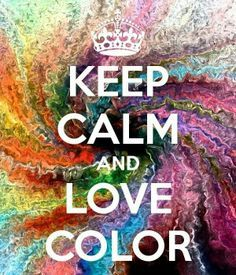 KEEP CALM AND LOVE COLOR. Another original poster design created with the Keep Calm-o-matic. Buy this design or create your own original Keep Calm design now. Keep Calm And Love, My Love, Keep Calm Posters, Keep Calm Quotes, Keep Clam, Keep Calm Signs, Tips & Tricks, Zig Ziglar, Poster