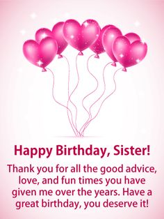 Birthday Wishes for Sister - Birthday Wishes and Messages by Davia Birthday Greetings For Sister, Birthday Messages For Sister, Happy Birthday Wishes For A Friend, Message For Sister, Happy Birthday For Him, Birthday Wishes Messages, Sister Birthday Quotes, Best Birthday Wishes, Husband Birthday