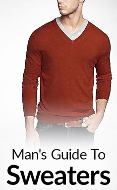 Man's Guide To Choosing A Sweater