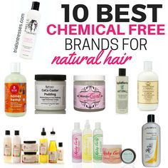 10 Best chemical free brands for natural hair!  #trialsntresses #naturalhair…