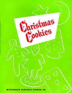 We Energies Cookie Book Archive Cookie Company, We Energies, Electric Power, Holiday Traditions, Wisconsin, Electric Company, Yearly, Cookies, Archive